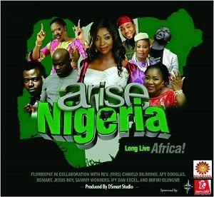 Florriepat - Arise Nigeria Ft. Other Anointed Ministers [MP3 and Lyrics]