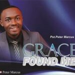 Grace In You Download and Lyrics | Pst. Peter Marcus