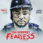 Tim Godfrey - Nobody Ft. IBK [MP3, Video and Lyrics]