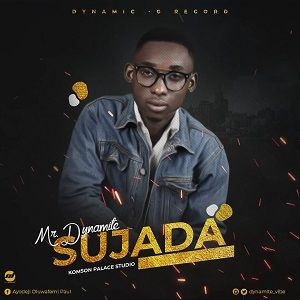 Sujada Download and Lyrics | Ayodeji O. Paul (Mr Dynamite)