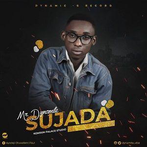 Ayodeji O. Paul (Mr. Dynamite) - Sujada [MP3 and Lyrics]