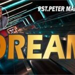 Dream Download and Lyrics | Pst. Peter Marcus