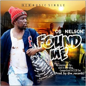 OB Nelson - Found Me [MP3 and Lyrics]
