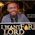 Pst. Peter Marcus - I Want Fire Lord [MP3 and Lyrics]