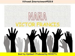 Nara Download and Lyrics | Victor Francis