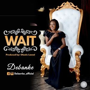 Debanke - WAIT [MP3 and Lyrics]