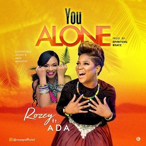 You Alone Rozey Ft. Ada