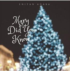 Enitan Adaba - Mary, Did You Know [MP3 and Lyrics]
