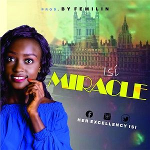Isi - Miracle [Download MP3 and Lyrics]