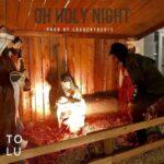 Tolu - Oh Holy Night [MP3 and Lyrics]