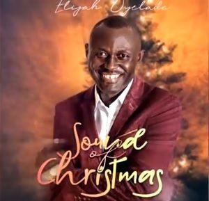 Sound of Christmas Elijah Oyelade