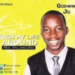 Turn My Life Around Download and Lyrics | Godwin Jo
