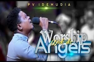 Worship With The Angels PV Idemudia