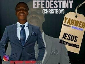 Yahweh Efe Destiny
