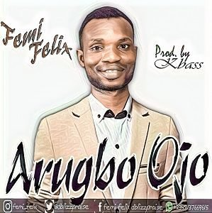 Arugbo Ojo Femi Felix