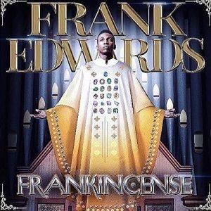 Don't Cry Frank Edwards Ft. Nathaniel Bassey