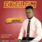 Anointed - Ekelem [MP3 and Lyrics]