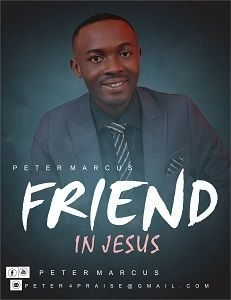 Friend in Jesus Peter Marcus