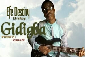 Gidigba Efe Destiny (Christboy)