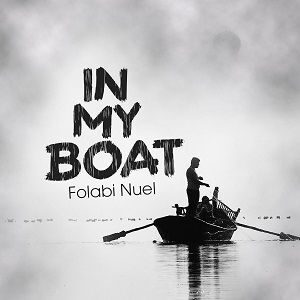 In My Boat Folabi Nuel