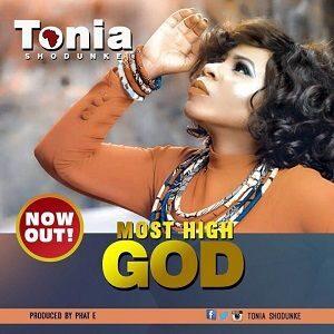 Most High God Tonia Shodunke