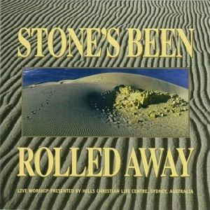 Stone's Been Rolled Away Hillsong Worship