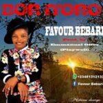 Favour Bebari - Bor Itoro [MP3 and Lyrics]