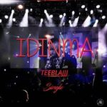 Teeblajj -Idinma [MP3 and Lyrics]