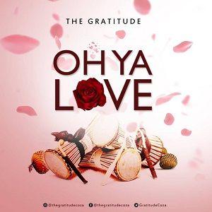 Oh Ya Love The Gratitude (COZA)