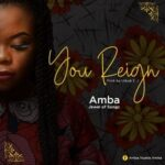 Amba (Jewel of Songs) - You Reign [MP3 and Lyrics]