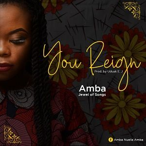 You Reign Amba (Jewel of Songs)