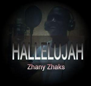 Hallelujah Zhany Zhaks