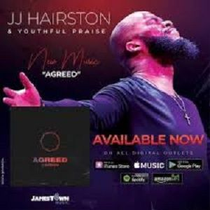Agreed JJ Hairston & Youthful Praise