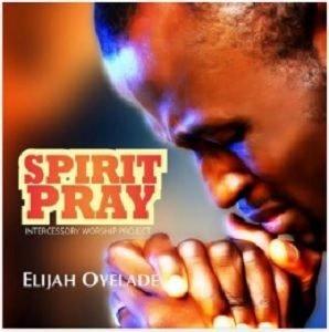I Am Elijah Oyelade