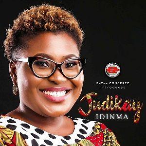 Judikay – Idinma [MP3, Video and Lyrics]