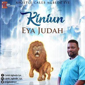 Kiniun Eya Judah Caleb Agbede Iye