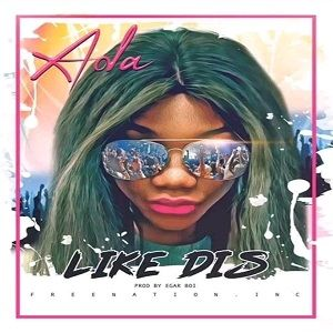 Ada Ehi - Like Dis [MP3 and Lyrics]