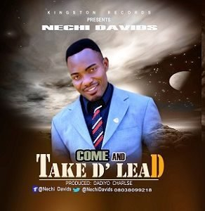 Nechi Davids - Take The Lead [MP3 and Lyrics]