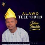 Golden Imabibo - Alawo Tele-Orun [MP3 and Lyrics]