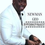 Newman Geo - Forever Grateful [MP3, Video and Lyrics]
