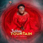Fountain Download, Video and Lyrics   Judikay