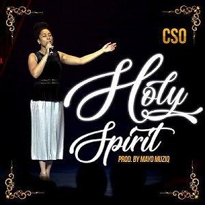CSO - Holy Spirit [MP3, Video and Lyrics]