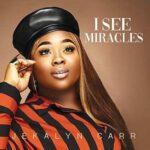 I See Miracles Video and Lyrics | Jekalyn Carr