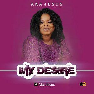 My Desire Aka Jesus