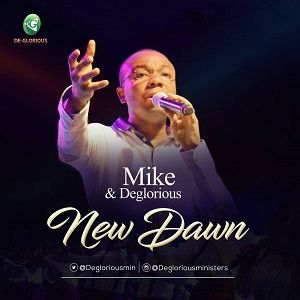 New Dawn Mike & DeGlorious