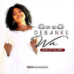 Debanke - WA (Come) [MP3 and Lyrics]