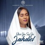Jahdiel - When You Say Yes [MP3, Video and Lyrics]