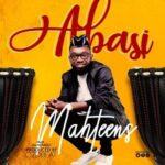 Mahteens - Abasi [MP3 and Lyrics]