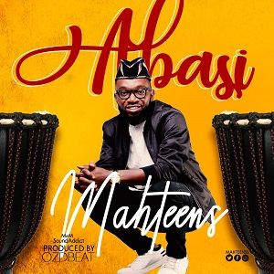 Mahteens - Abasi [MP3 and Lyrics]