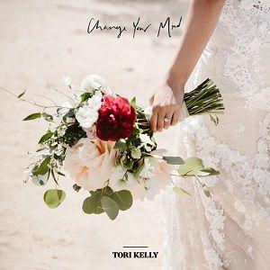 Change Your Mind Tori Kelly